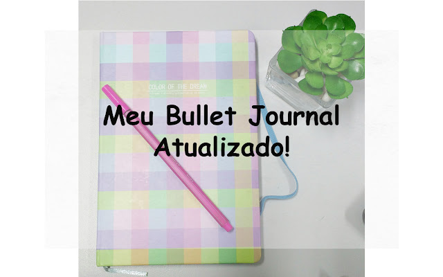 Meu Bullet Journal Atualizado