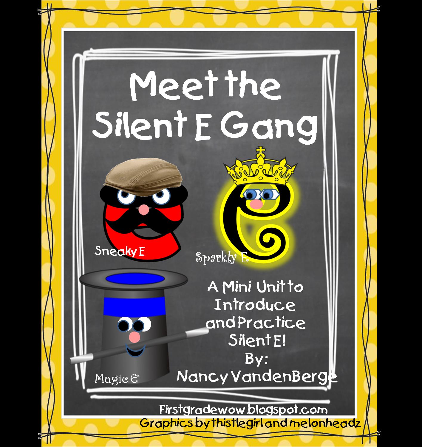 First Grade Wow Meet The Silent E Gang