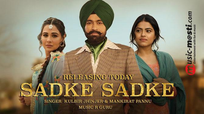 sadke-sadke-lyrics-rabb-da-radio-kulbir-jhinjer