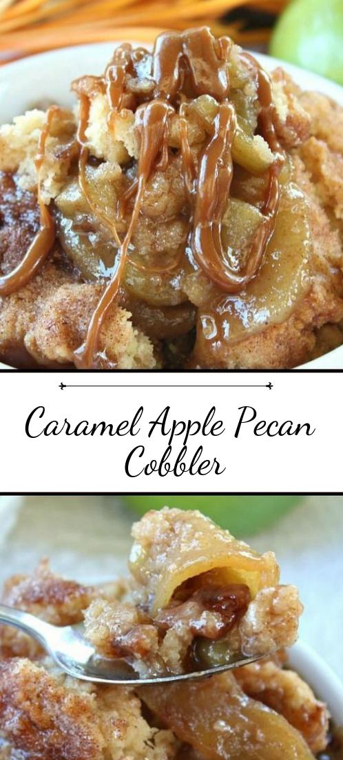 Caramel Apple Pecan Cobbler #desserts #cakerecipe