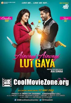 Oh Yaara Ainvayi Ainvayi Lut Gaya (2015) Punjabi Movie