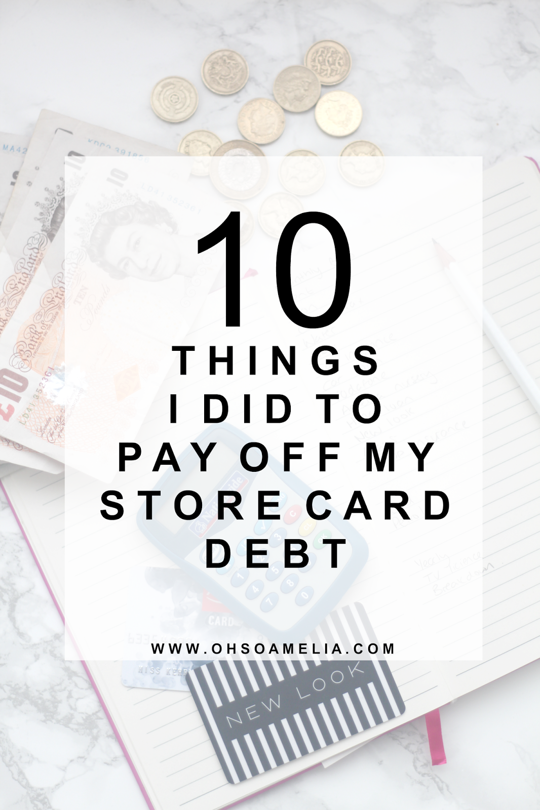 10 Things I Did To Pay Off My Store Card Debt