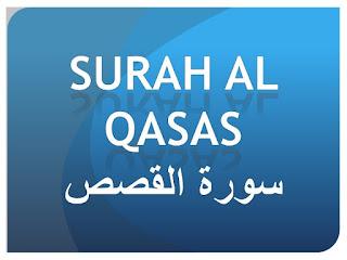 Teks Bacaan Surat Al Qasas Arab Latin dan Terjemahannya