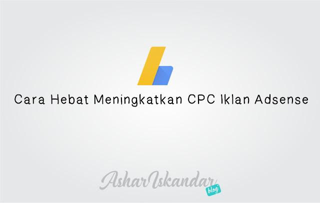 Cara Hebat Meningkatkan CPC Iklan Adsense