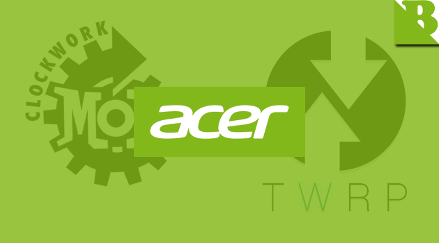 Download Custom Recovery (TWRP/CWM) For Acer Liquid And Iconia Series