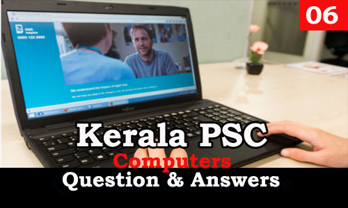 Kerala PSC Computers Question and Answers - 6