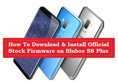How To Download & Install Official Stock Firmware on Bluboo