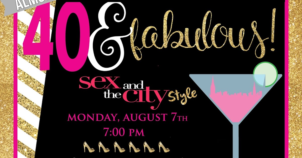 fuddling cup invite and delight almost 40 fabulous sex and the city style