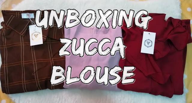 Unboxing Zucca Blouse yang Labuh, cantik dan selesa!