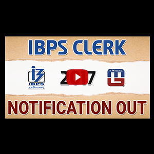 IBPS | Clerk-VII Notification | Recruitment 2017 | Advertisement | Sarkari Naukari