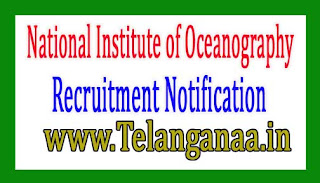 National Institute of Oceanography Goa Recruitment Notification 2017