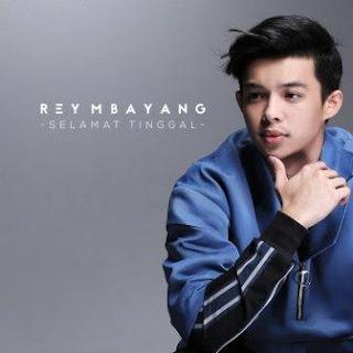 Rey Mbayang - Selamat Tinggal Mp3