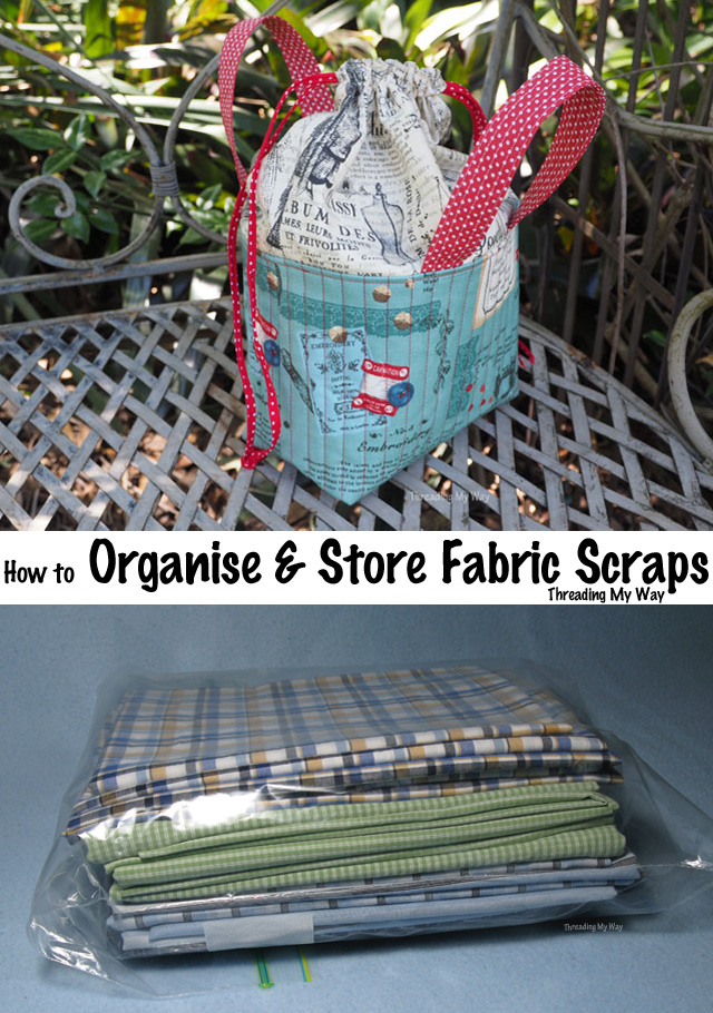 Creative Ways to organise and store fabric scraps ~ Threading My Way