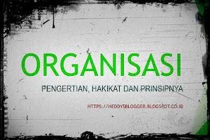 Pengertian, Prinsip dan Makna Organisasi
