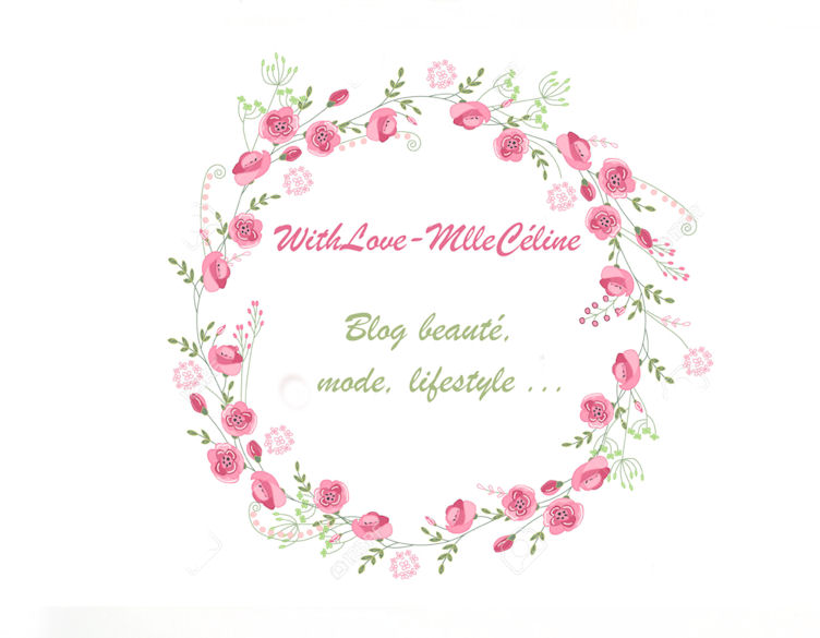 Withlove-Mlleceline | Blog Mode Beauté Lifestyle | Toulouse