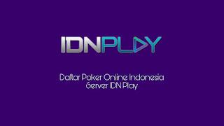 Situs Poker Idnplay Terbaru Yang Terpercaya Saat Ini Ditahun 2018