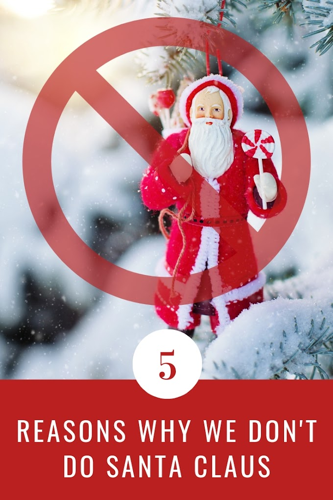 5 Reasons Why We Don't Do Santa Claus