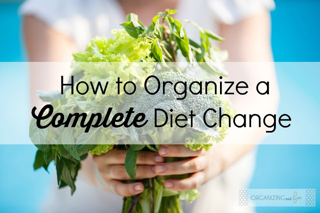 How to Organize a Complete Diet Change :: OrganzingMadeFun.com