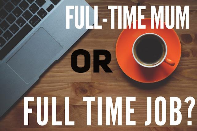 full time mum or full time job