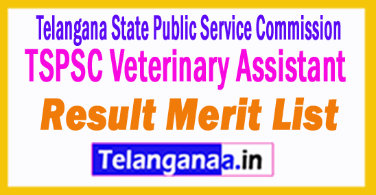 TSPSC Veterinary Assistant Result 2018