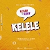 AUDIO | Ruby X Kusah - Kelele | Download [Music] Mp3