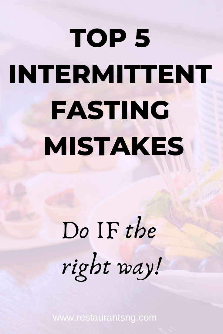 intermittent fasting mistakes to avoid now, intermittent fasting, intermittent fasting 16/8, intermittent fasting results, intermittent fasting before and after