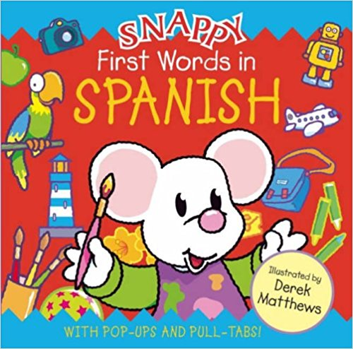 A white mouse in a brightly colours background and the title Snappy First Words in Spanish