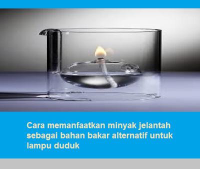 Cara memanfaatkan minyak jelantah sebagai bahan bakar alternatif untuk lampu duduk