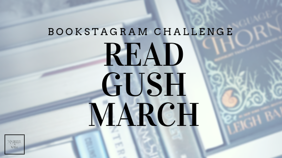 Read Gush March 2019 Bookstagram Photo Challenge