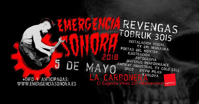 EMERGENCIA SONORA 2018 || La Carbonera, VLC [05-06May2018]