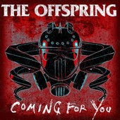 The Offspring Coming for You Lyrics