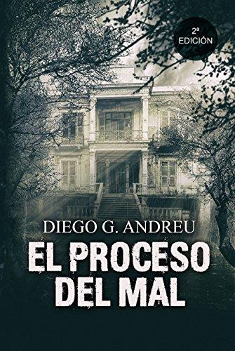 El proceso del mal, por Diego G. Andreu