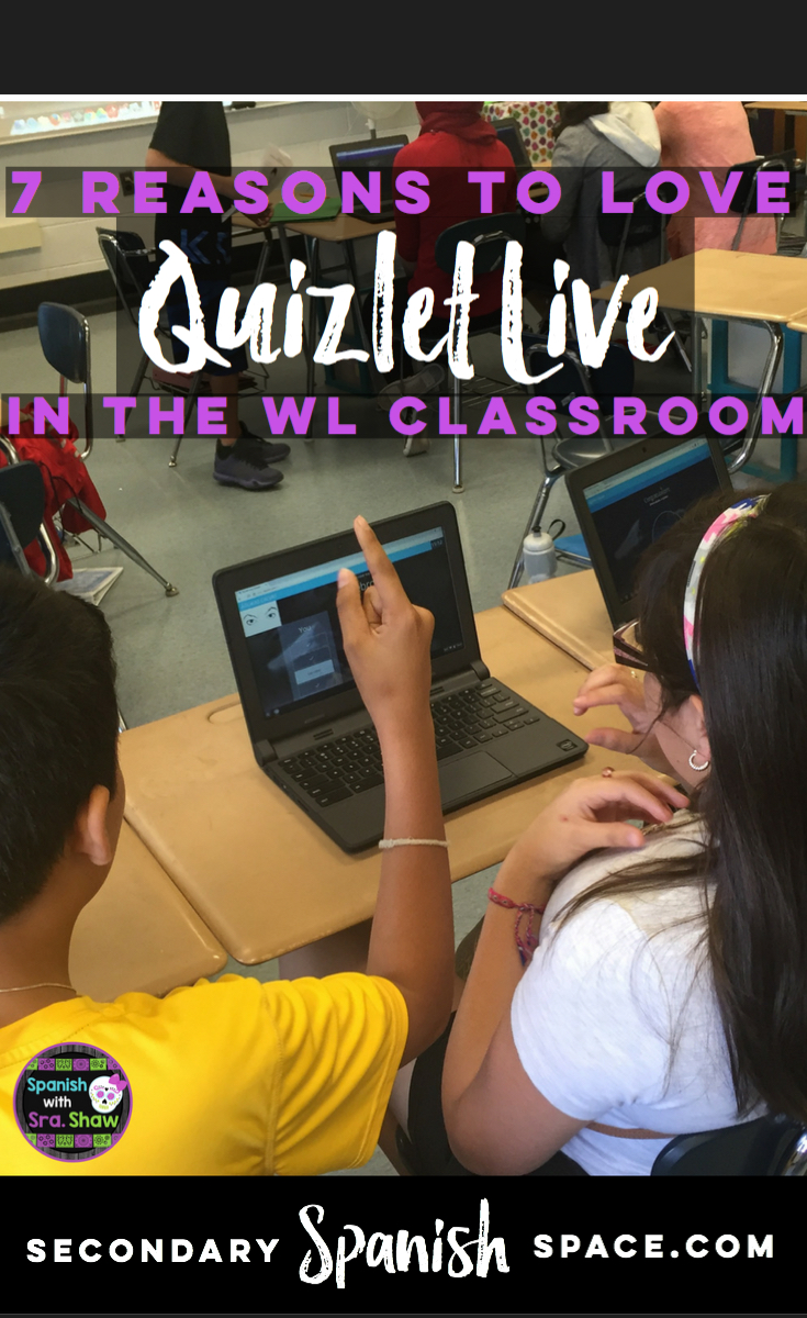 7 Reasons to Love Quizlet Live in the WL Classroom