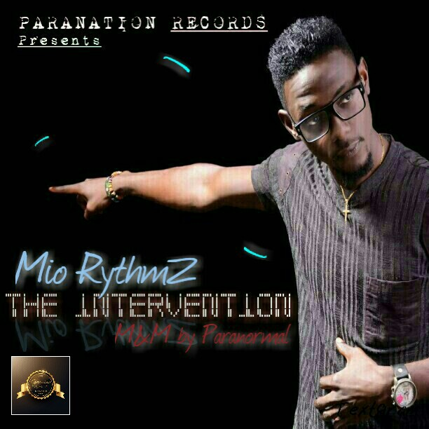 Music: Mio Rythmz - The intervention (Prod. By Paranormal)