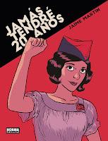 Jamás tendré veinte años, de Jaime Martín (Norma Editorial)