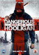 Dangerous Mind of a Hooligan (2014)
