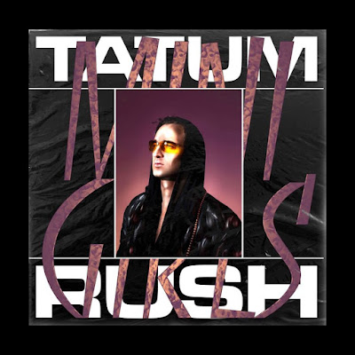 "Tatum Rush Unveils New Single ""Bahiana"""