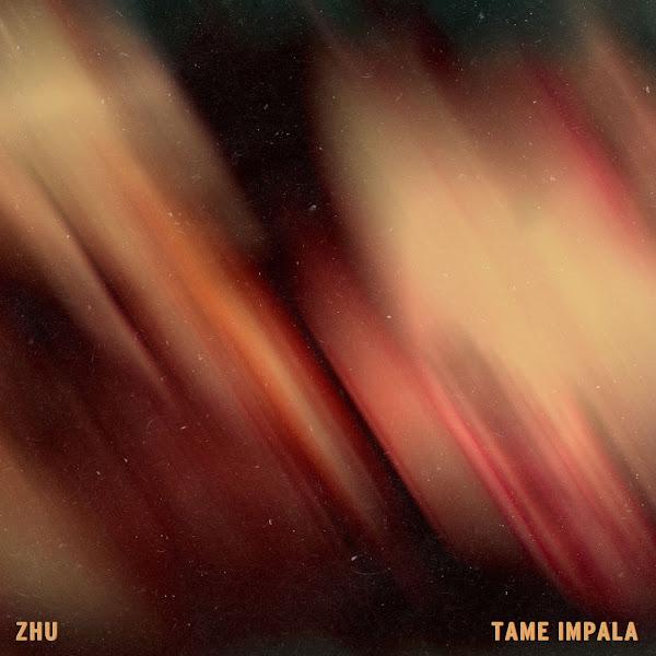 ZHU & Tame Impala - My Life - Single  Cover