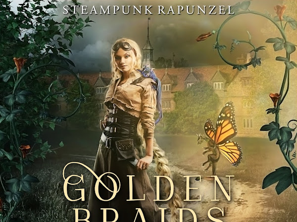 New Release: Golden Braids and Dragon Blades: Steampunk Rapunzel