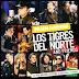Los Tigres del Norte - MTV Unplugged ALBUM FULL MEGA