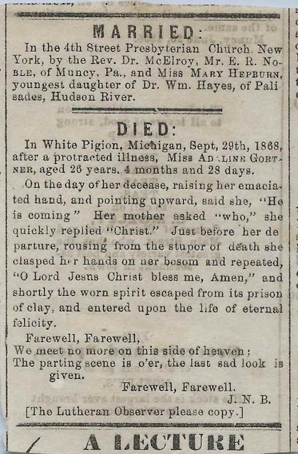 1868 Newspaper Clipping, Muncy, Pennsylvania area: 1) Marriage of Ernest Randolph Noble to Miss Mary Hepburn 2) Death of Miss Adaline Gortner at White Pigeon, Michigan