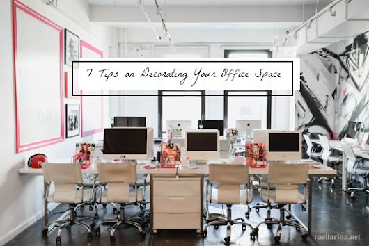 7 Tips on Decorating Your Office Space