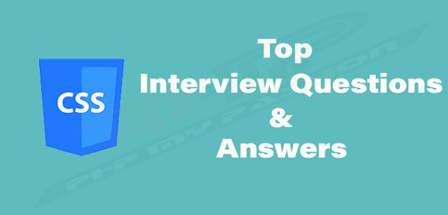 Top css interview questions and answers for freshers & experienced || PhpMyPassion