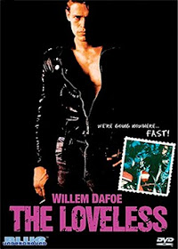 The Loveless (1982) DescargaCineClasico.Net