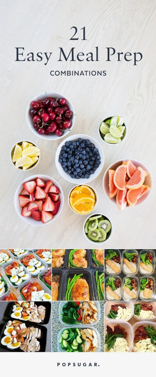 21 Simple Meal-Prep Combinations Anyone Can Do