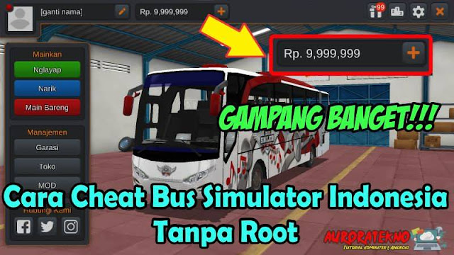 Gampang!!! Cara Cheat Uang Bus Simulator Indonesia No Root