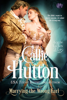 Marrying the Wrong Earl by Callie Hutton Lords and Ladies in Love Two, regency romance