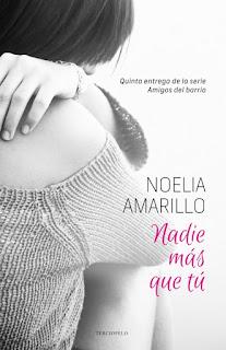 """""""Nadie más que tú"""" de Noelia Amarillo"""