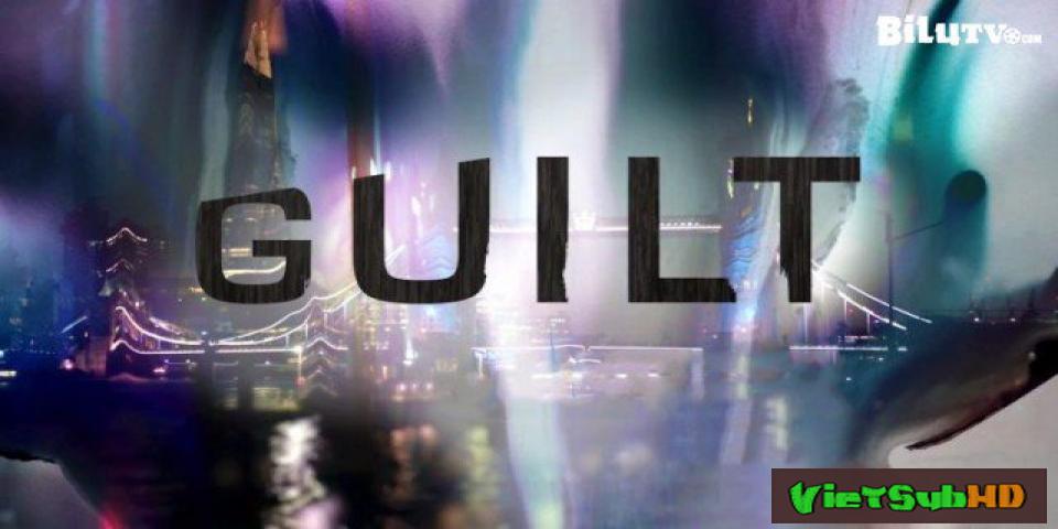 Phim Án Mạng Đẫm Máu Tập 10 VietSub HD | Guilt 2016