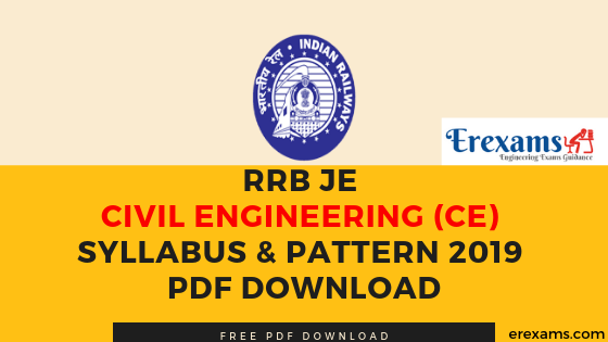 RRB JE Civil Engineering (CE) Syllabus & Pattern 2019 Pdf Download